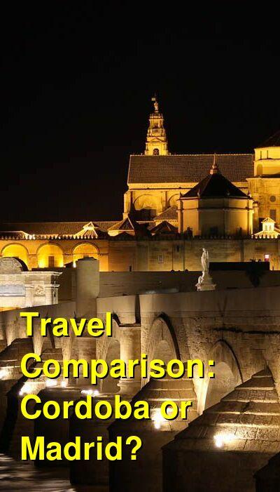 Cordoba vs. Madrid Travel Comparison