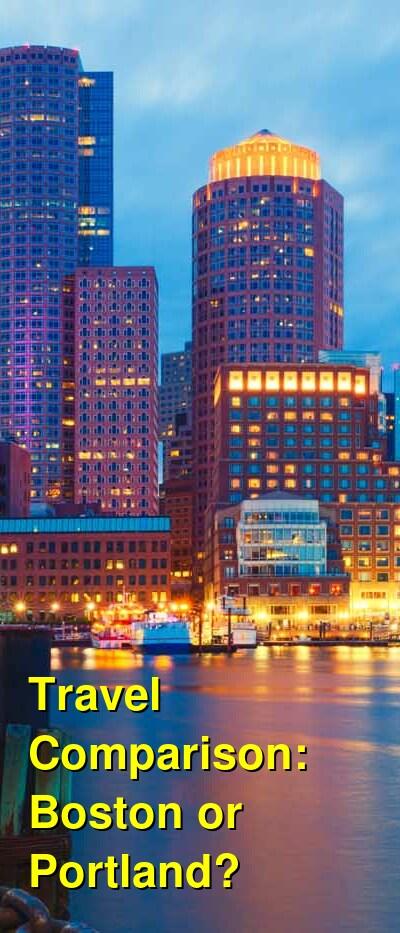 Boston vs. Portland Travel Comparison