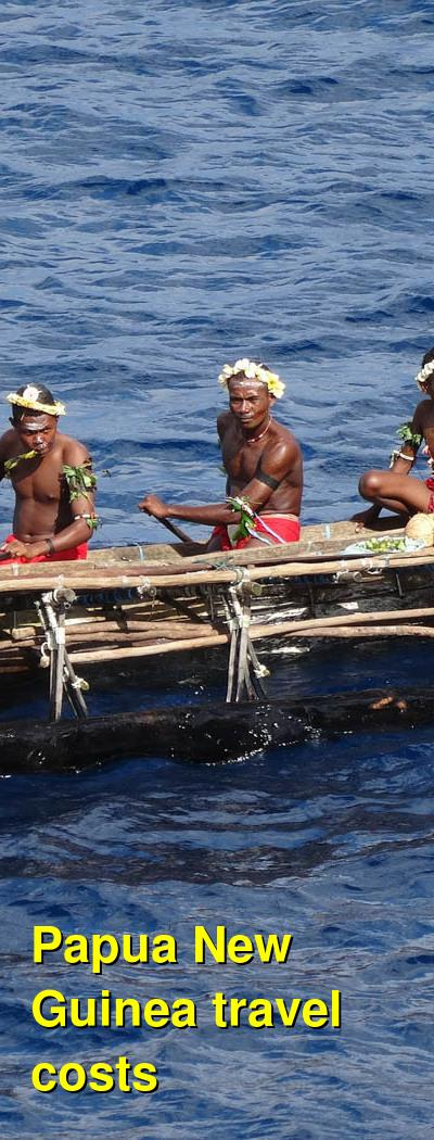 Papua New Guinea Travel Cost - Average Price of a Vacation to Papua New Guinea: Food & Meal Budget, Daily & Weekly Expenses | BudgetYourTrip.com