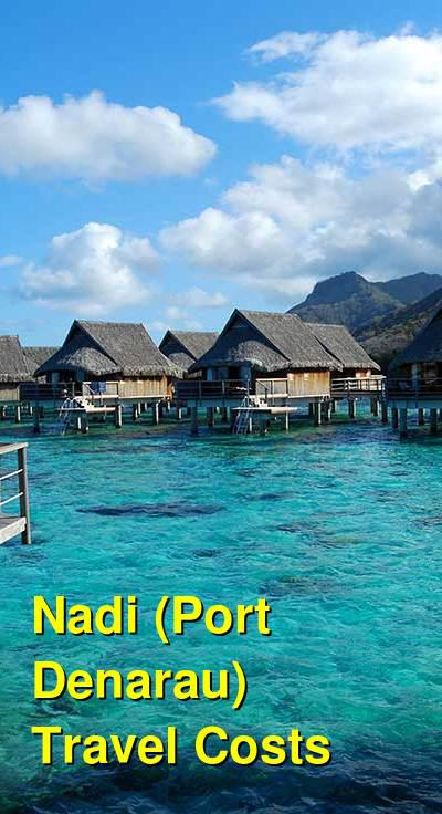 Nadi (Port Denarau) Travel Cost - Average Price of a Vacation to Nadi (Port Denarau): Food & Meal Budget, Daily & Weekly Expenses | BudgetYourTrip.com