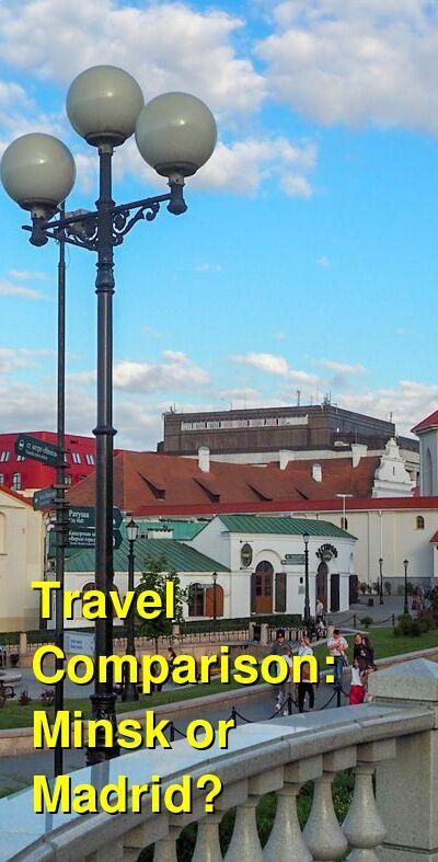 Minsk vs. Madrid Travel Comparison