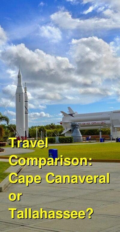 Cape Canaveral vs. Tallahassee Travel Comparison
