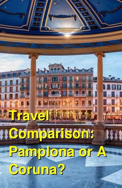 Pamplona vs. A Coruna Travel Comparison