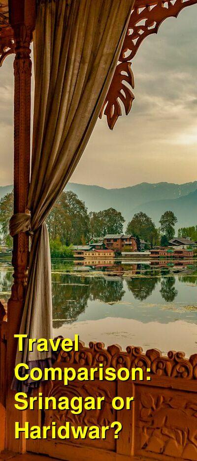 Srinagar vs. Haridwar Travel Comparison