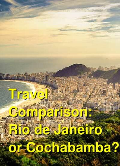 Rio de Janeiro vs. Cochabamba Travel Comparison