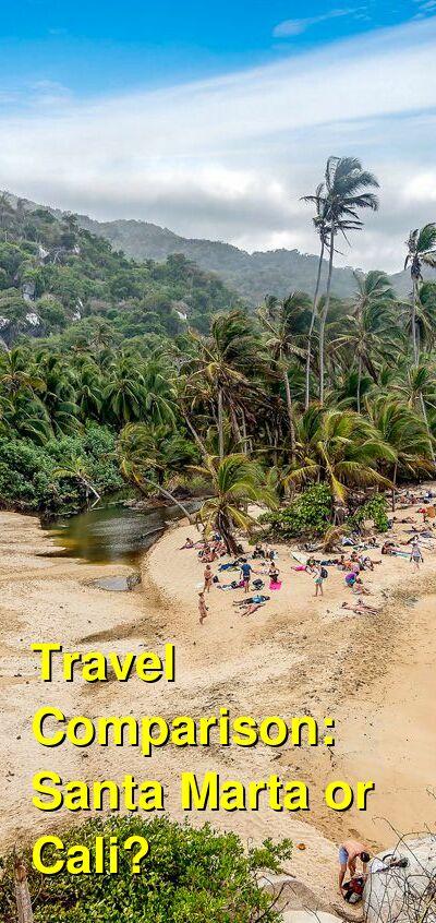 Santa Marta vs. Cali Travel Comparison