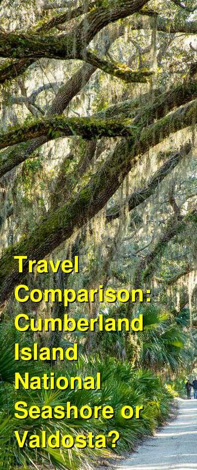 Cumberland Island National Seashore vs. Valdosta Travel Comparison