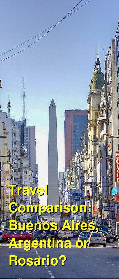 Buenos Aires, Argentina vs. Rosario Travel Comparison
