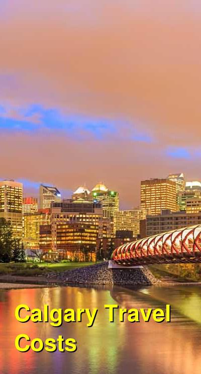 Calgary Travel Cost - Average Price of a Vacation to Calgary: Food & Meal Budget, Daily & Weekly Expenses | BudgetYourTrip.com