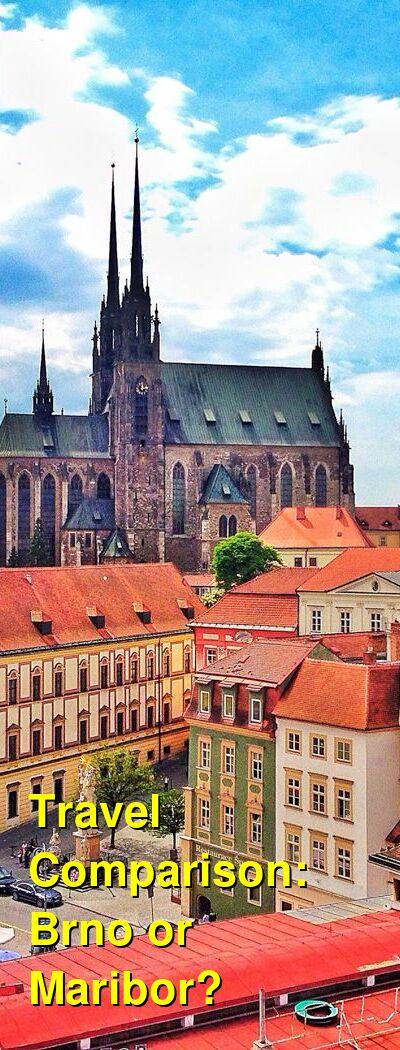 Brno vs. Maribor Travel Comparison