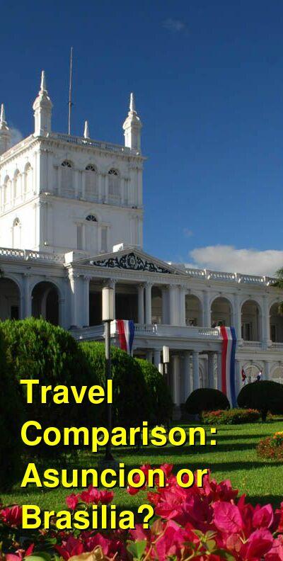 Asuncion vs. Brasilia Travel Comparison