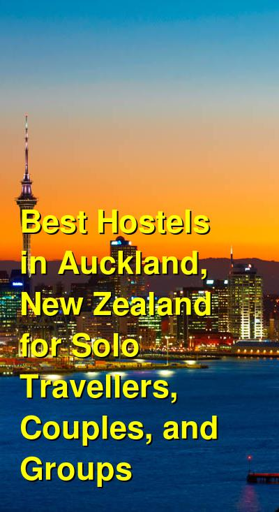 Best Hostels in Auckland, New Zealand for Solo Travellers, Couples, and Groups | Budget Your Trip
