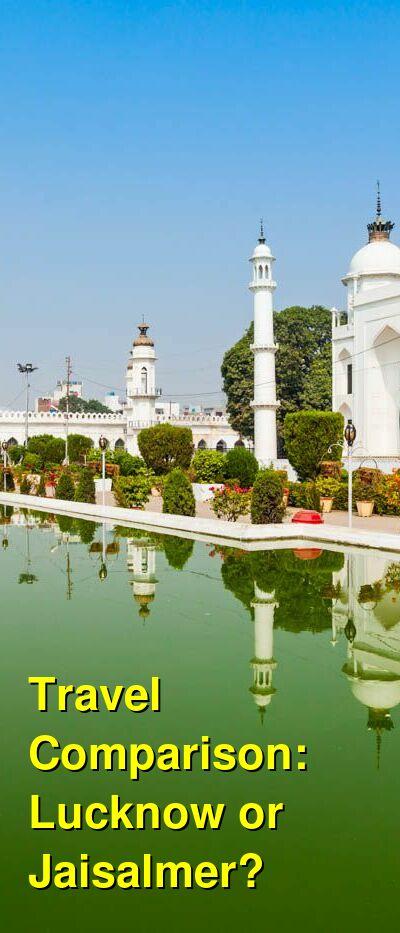 Lucknow vs. Jaisalmer Travel Comparison