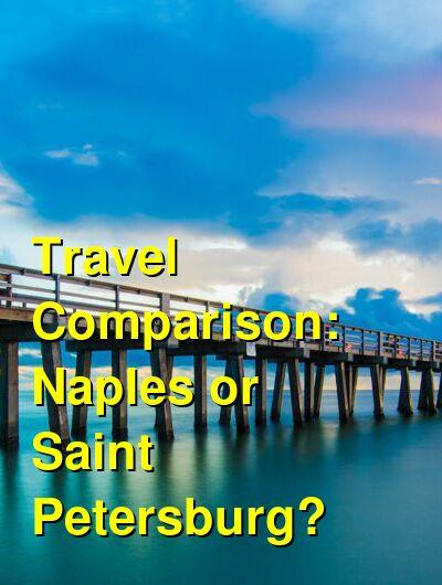 Naples vs. Saint Petersburg Travel Comparison