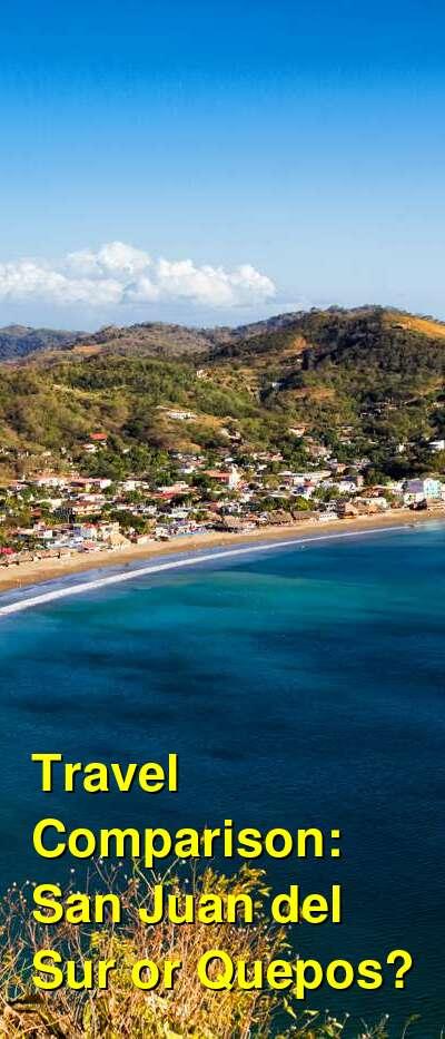 San Juan del Sur vs. Quepos Travel Comparison