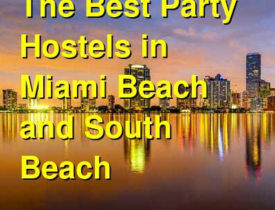 The Best Party Hostels in Miami Beach and South Beach | Budget Your Trip