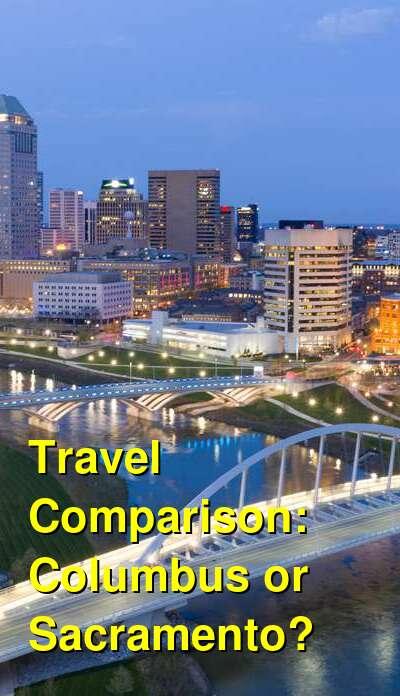 Columbus vs. Sacramento Travel Comparison