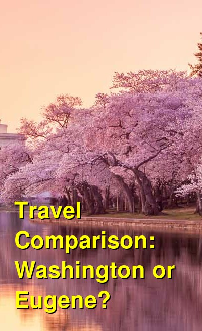 Washington vs. Eugene Travel Comparison