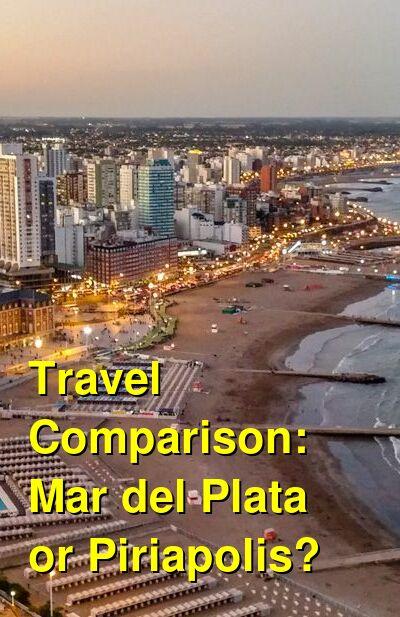 Mar del Plata vs. Piriapolis Travel Comparison