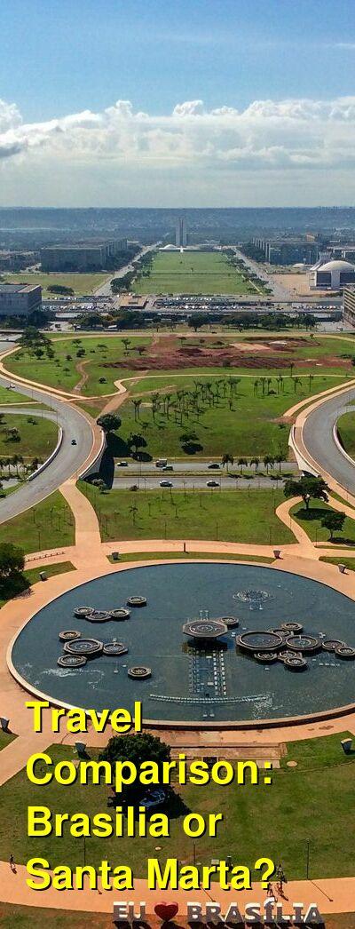 Brasilia vs. Santa Marta Travel Comparison