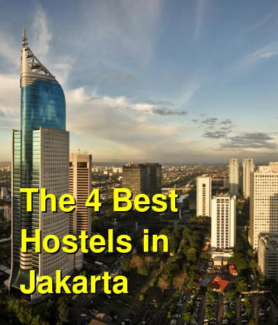 The 4 Best Hostels in Jakarta | Budget Your Trip