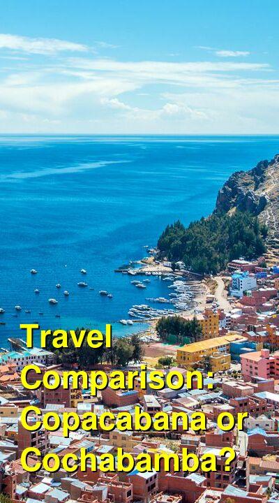Copacabana vs. Cochabamba Travel Comparison
