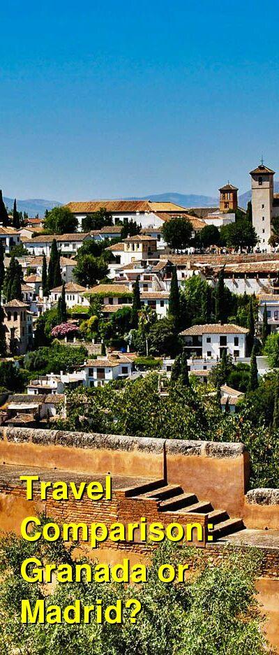 Granada vs. Madrid Travel Comparison
