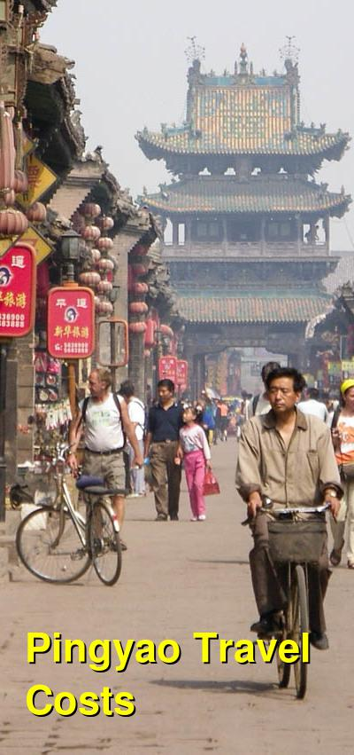 Pingyao Travel Cost - Average Price of a Vacation to Pingyao: Food & Meal Budget, Daily & Weekly Expenses | BudgetYourTrip.com