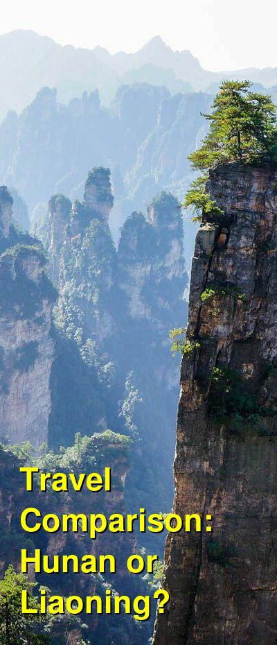 Hunan vs. Liaoning Travel Comparison