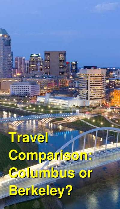 Columbus vs. Berkeley Travel Comparison
