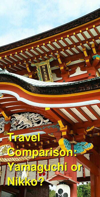 Yamaguchi vs. Nikko Travel Comparison