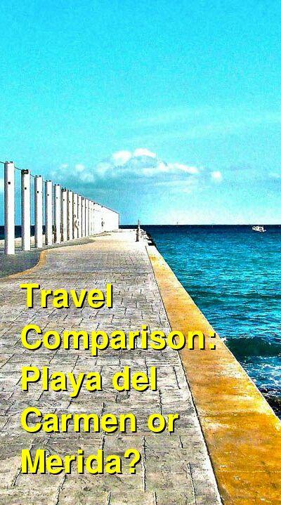 Playa del Carmen vs. Merida Travel Comparison