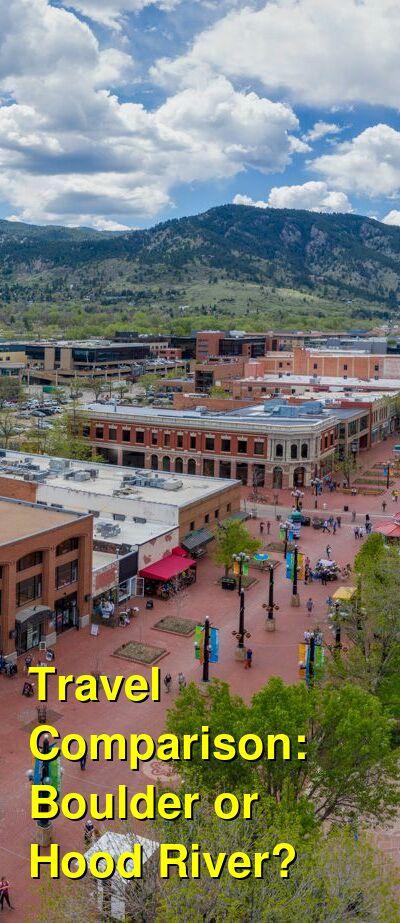 Boulder vs. Hood River Travel Comparison