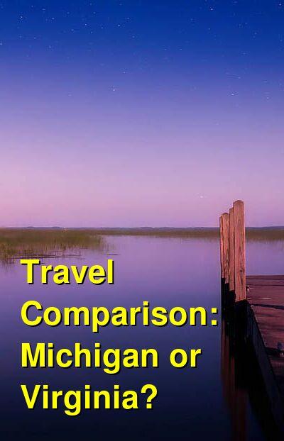 Michigan vs. Virginia Travel Comparison