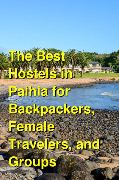 The Best Hostels in Paihia for Backpackers, Female Travelers, and Groups | Budget Your Trip