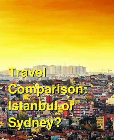 Istanbul vs. Sydney Travel Comparison