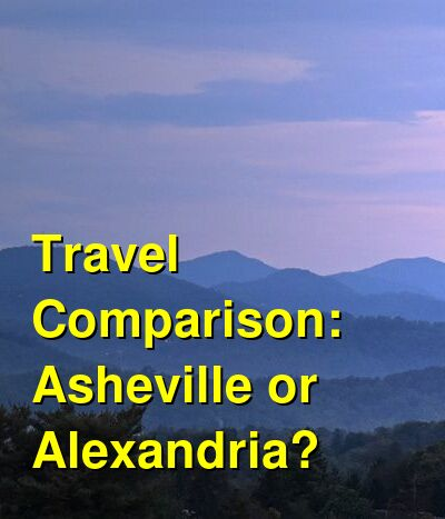 Asheville vs. Alexandria Travel Comparison