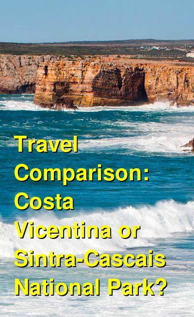 Costa Vicentina vs. Sintra-Cascais National Park Travel Comparison