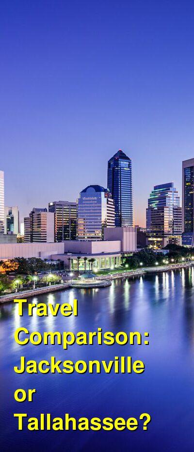 Jacksonville vs. Tallahassee Travel Comparison