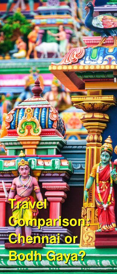 Chennai vs. Bodh Gaya Travel Comparison