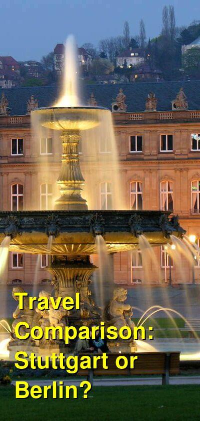 Stuttgart vs. Berlin Travel Comparison