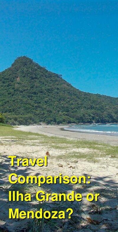 Ilha Grande vs. Mendoza Travel Comparison