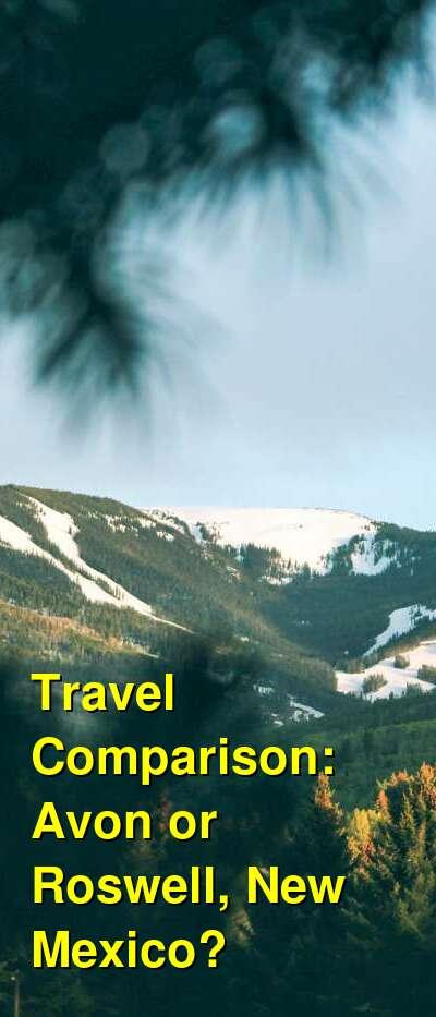 Avon vs. Roswell, New Mexico Travel Comparison