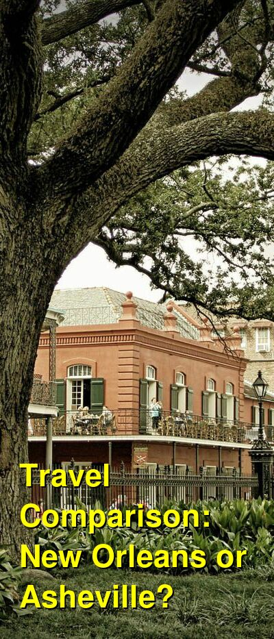 New Orleans vs. Asheville Travel Comparison