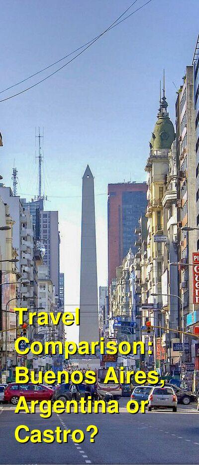 Buenos Aires, Argentina vs. Castro Travel Comparison