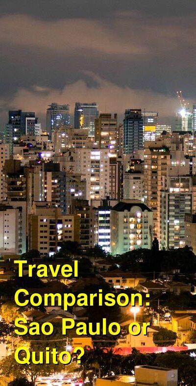 Sao Paulo vs. Quito Travel Comparison