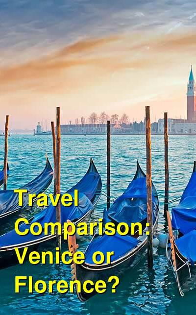 Venice vs. Florence Travel Comparison