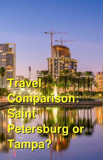 Saint Petersburg vs. Tampa Travel Comparison