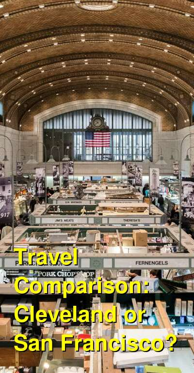 Cleveland vs. San Francisco Travel Comparison