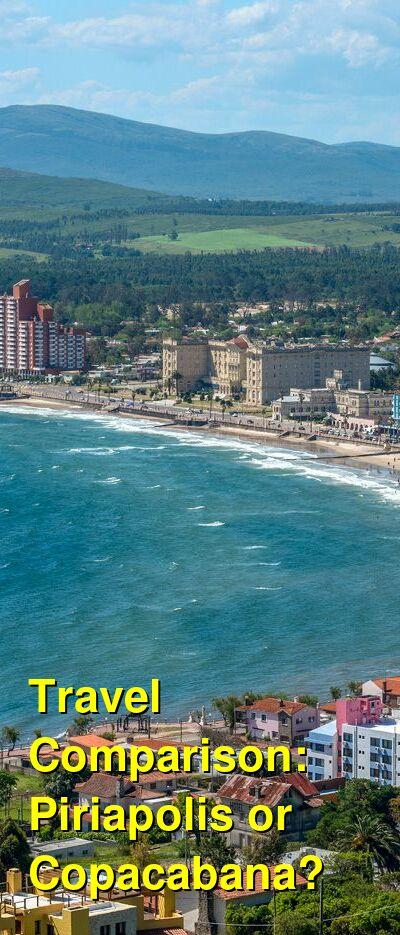 Piriapolis vs. Copacabana Travel Comparison